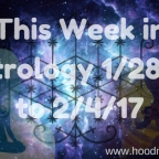 This Week in Astrology 1/28/17 to 2/4/17 {Video}