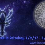 This Week in Astrology 1/9/17 – 1/16/17
