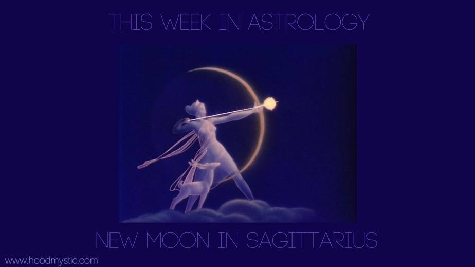 This Week in Astrology — New Moon in Sagittarius(2017)
