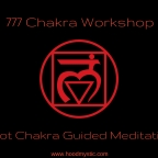 777 Chakra Workshop — Root Chakra Guided Meditation (Video)