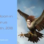 New Moon in Taurus| Uranus Transits Taurus | May 15th, 2018