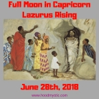 Full Moon in Capricorn | June 28th, 2018 | Lazurus Rising