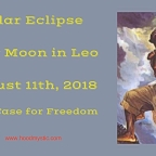 Solar Eclipse in Leo August 11th, 2018 | The Case for Freedom
