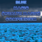 Blue Magic Compendium (Wealth Magic)