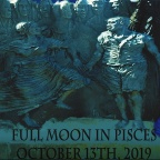 Full Moon on October 13th, 2019 | Esoteric and Sidereal Astrology