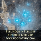 Full Moon in Pleiades | Esoteric & Sidereal Astrology | November 12th, 2019