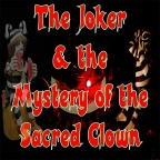 The Joker and the Mystery of the Sacred Clown